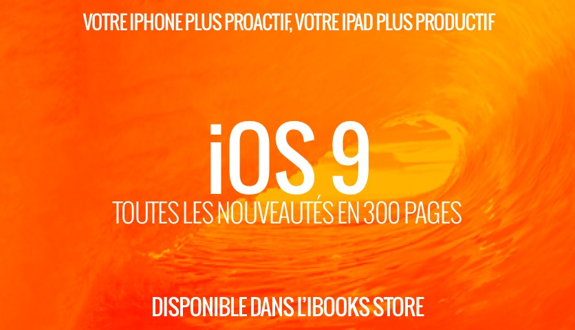iOS 9 : Le guide de MacGeneration