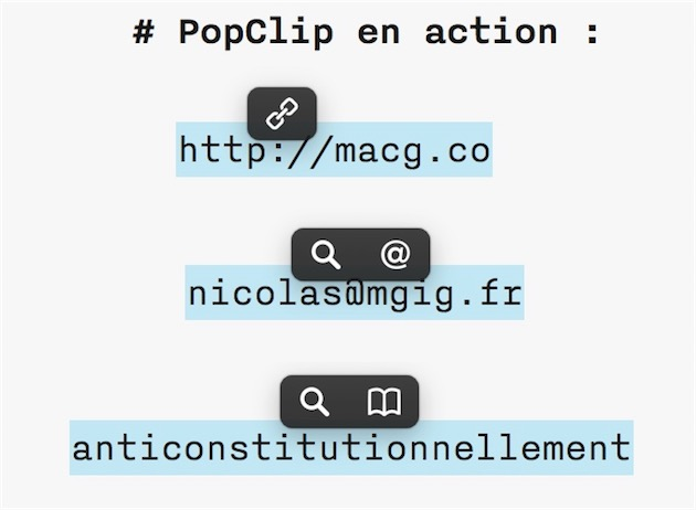 PopClip analyse tout texte sélectionné et permet d'agir en fonction du contexte : ici, on peut ouvrir un lien, composer un mail ou encore chercher un mot dans le dictionnaire.