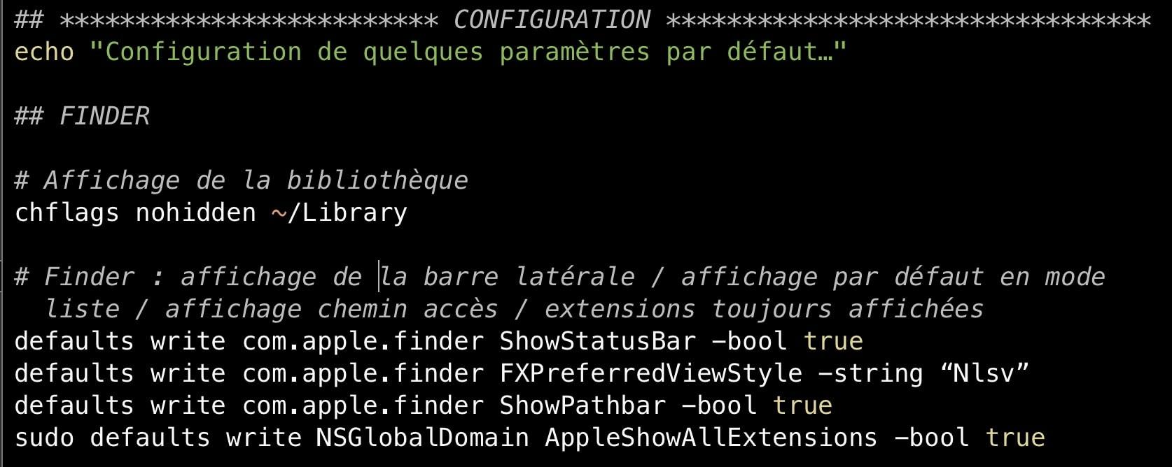 La fin du script configure le Mac comme je le souhaite. Plus encore que la liste des apps, c'est à vous d'adapter cette partie en fonction de vos besoins.