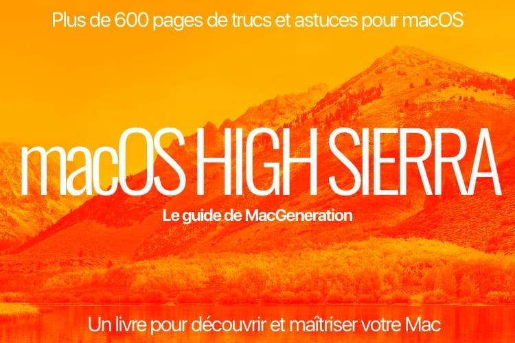 Le guide de macOS High Sierra