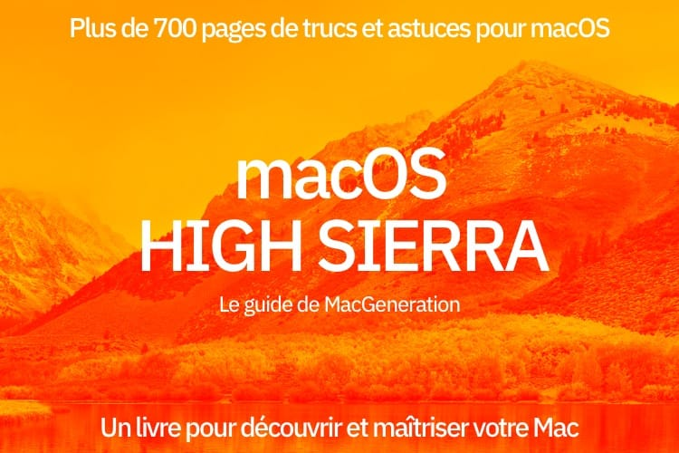Le guide de macOS High Sierra