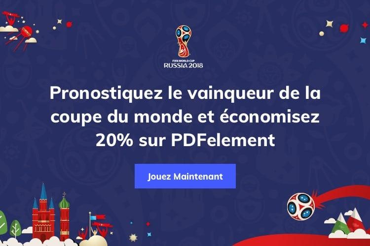 Pronostiquez le vainqueur de la coupe du monde et gagnez 20 % sur PDFelement